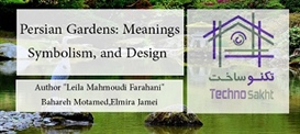 Persian Gardens: Meanings,...